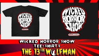 New Wicked Horror Shirts