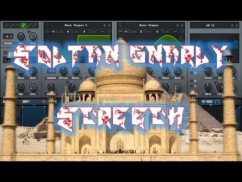 Sound Design #20 - Serum Soltan Gnarly Screech Bass