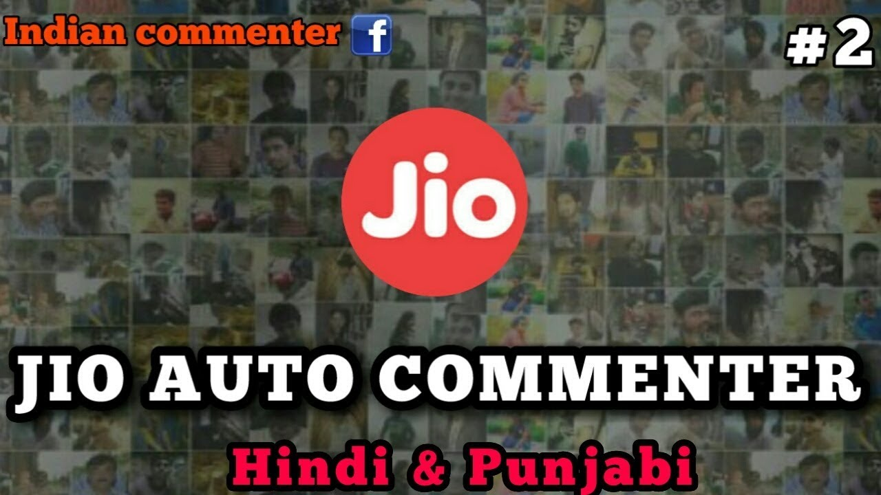 Jio auto commenter Hindi & punjabi comment,fb unlimited comment ,100 % work  (RB EDITING ZONE)