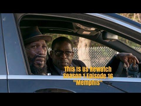"Download This Is Us Rewatch: Season 1 Episode 16 ""Memphis"""