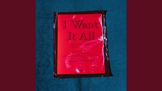 Play I Want It All