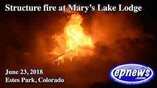 Mary's Lake Lodge Fire-June 23, 2018