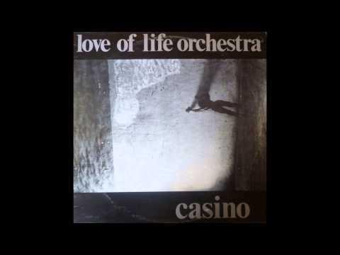Love Of Life Orchestra - Casino