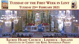 Tuesday 23rd February 2021: Tuesday of the First Week in Lent