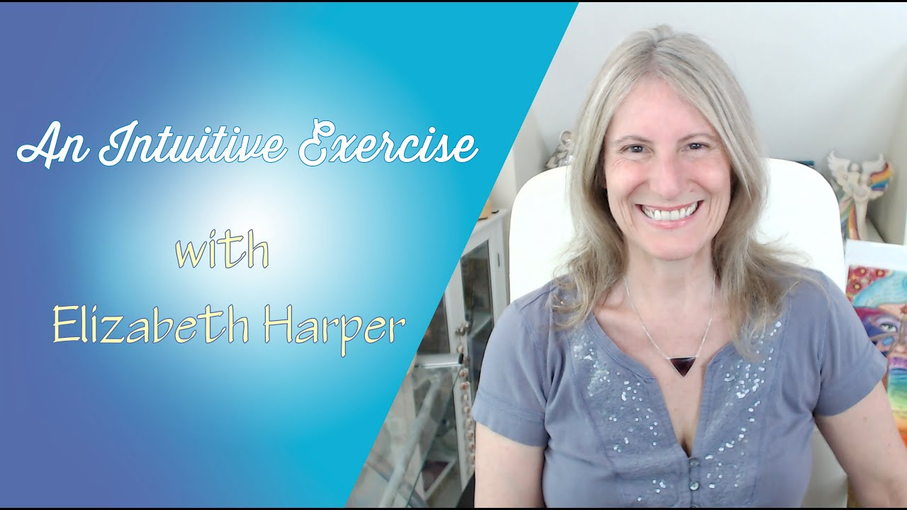 Try this Intuitive Exercise with Elizabeth