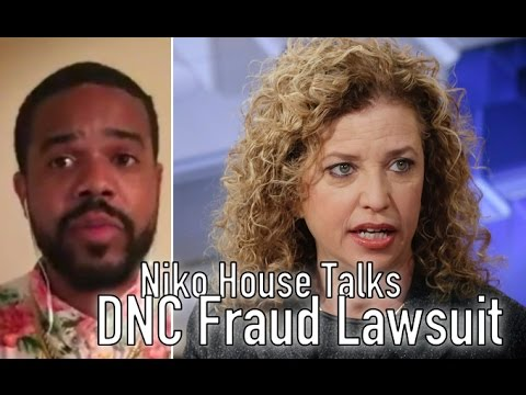 The Inside Scoop on the DNC Fraud Lawsuit (w/ Niko House)