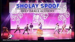 SHOLAY SPOOF   BOLLYWOOD THEME DANCE   MUSICAL   DEEP DANCE ACADEMY