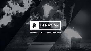 Monstercat In Motion: Episode 1 - Fire