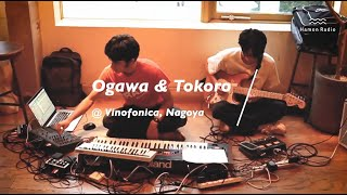 Ogawa&Tokoro @Vinofonica, Nagoya. Supported by Another Radio.