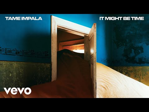 Tame Impala - It Might Be Time (Official Audio)