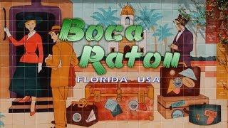 Boca Raton Florida - The Rich & Famous Spots to Visit!