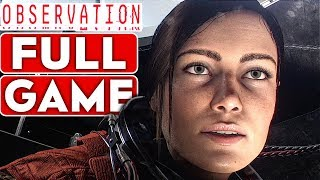 OBSERVATION Gameplay Walkthrough Part 1 FULL GAME [1080p HD 60FPS PC MAX SETTINGS] No Commentary