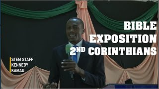 2nd Corinthians Bible Exposition in 30 minutes by STEM Staff Kennedy Kamau | Egerton Christian Union