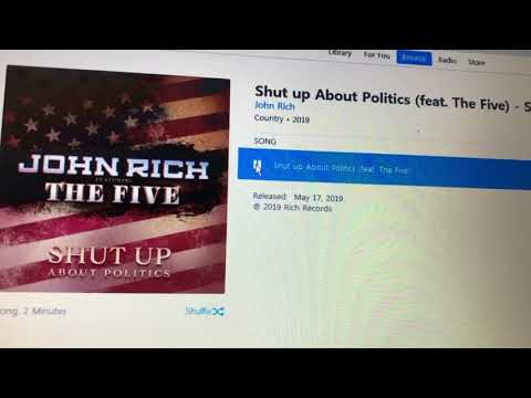 "John Rich And The FIVE ""SHUT UP ABOUT POLITICS"""
