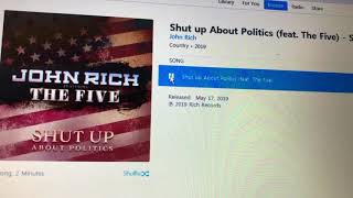 """John Rich and the FIVE """"SHUT UP ABOUT POLITICS"""""""