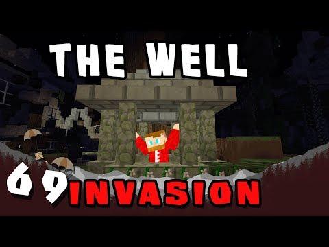 Minecraft: Invasion - #69 - The Well (Modded Minecraft)