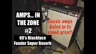 AMPS IN THE ZONE #2 Blackface Fender Super Reverb