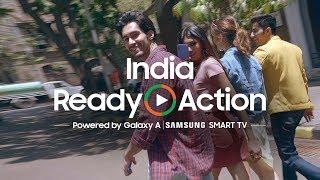 Samsung India, Ready, Action!