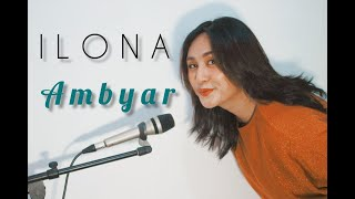 Download Arvian Dwi Ambyar Ilona Cover