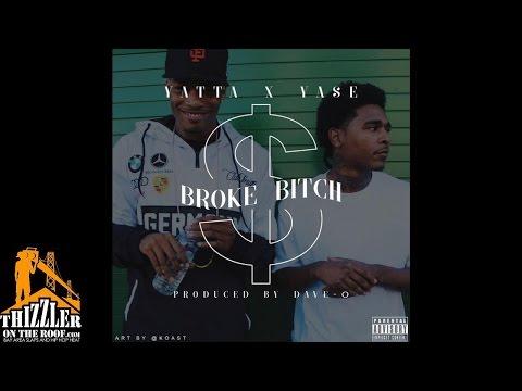 Yatta x Lil Yase - Broke Bitch [Prod. Dave-O] [Thizzler.com]