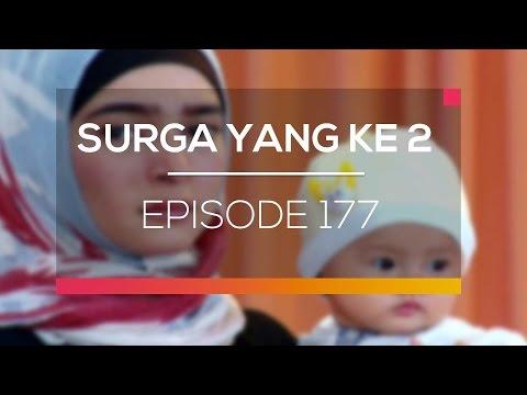 Surga Yang Ke 2 - Episode 177