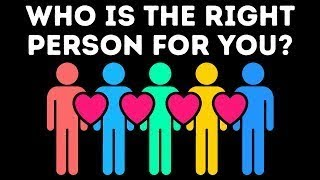 Who Is the Right Person for You? (Personality Test) how?