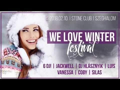 2018.02.10. Sz. We Love Winter Festival - Stone Club, Szeghalom. Videó reklám.