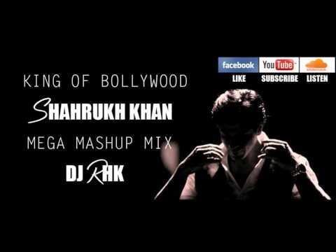 Shahrukh Khan Mega Mashup Remix 2015   DJ RHK