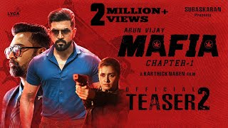 Arun Vijay's Mafia Tamil Movie Teaser 2 2020