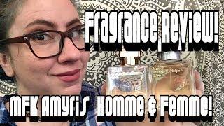 Fragrance Review :: Maison Francis Kurkdjian Amyris Homme & Femme | Luxury, Nichea