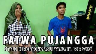 Keroncong Fatwa Pujangga - Style Manual PSR S970