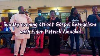 Pentecost PRAISE Led by Elder Patrick Amoako | Sunday Evening Street Gospel Evangelism