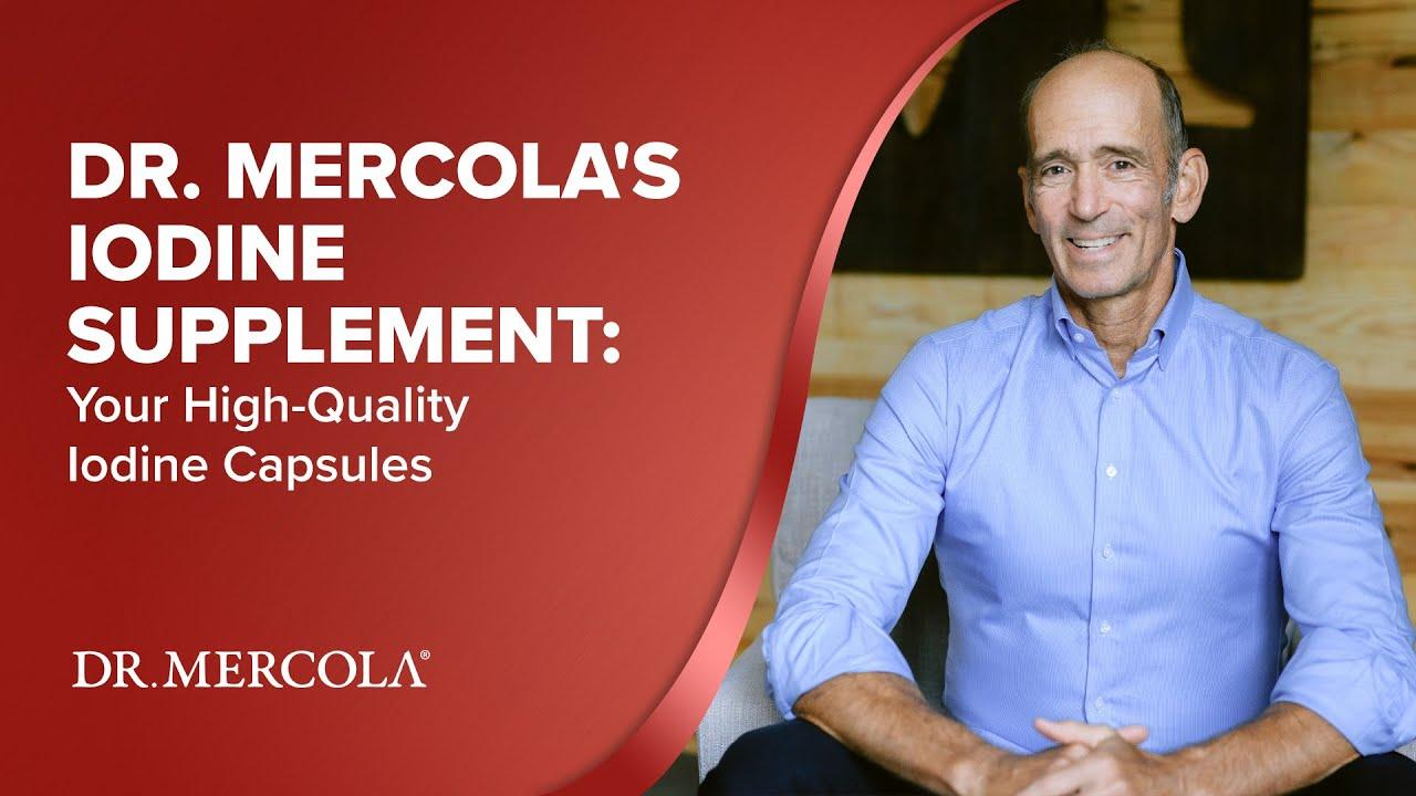 Dr  Mercola's Iodine Supplement: Your High-Quality Iodine Capsules