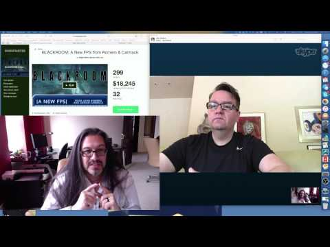 John Romero and Adrian Carmack Livestream Blackroom Kickstart Announcement 26/04/2016
