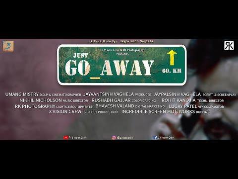 Just Go Away  |  Short Film