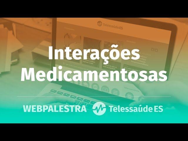 WebPalestra: Interações Medicamentosas