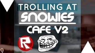 ROBLOX Trolling at Snowies