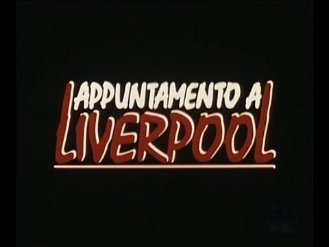 Appuntamento a Liverpool