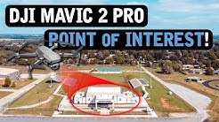 DJI Mavic 2 Pro / POINT OF INTEREST (Tutorial)