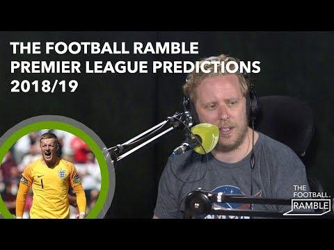 the-football-ramble-|-2018/19-premier-league-predictions