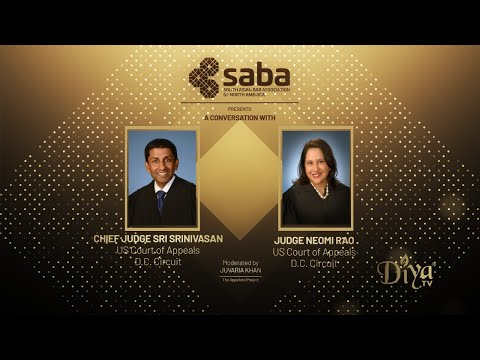SABA North America Judicial Chai Chat Featuring DC Circuit Court Of Appeal Judges Srinivasan & Rao