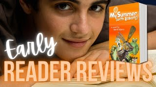 MY SUMMER (WITH ROBOTS) EARLY REVIEWS