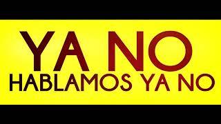 """YA NO HABLAMOS YA NO "" | KEVIN Y KARLA | LuaPiap"