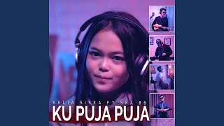 Download lagu Ku Puja Puja (feat. SKA86)