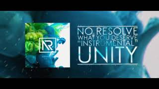 "Download Lagu No Resolve - What You Deserve ""Instrumental"" mp3"
