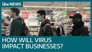 How British business could be affected by coronavirus | ITV News