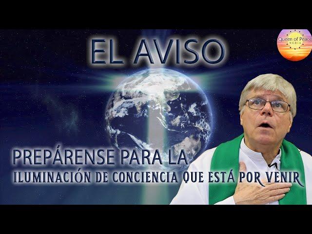 El Aviso - La Iluminación de Conciencia de Las Almas Cuando Nos Veremos Como Diós Nos Ve.