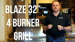 The Blaze 32 Inch 4-Burner Grill with Rear Burner Review/Demo