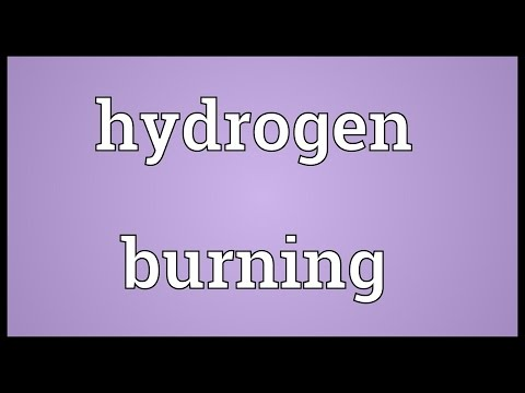 Hydrogen burning Meaning