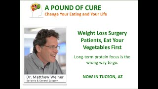 Weight Loss Surgery Patients, Eat Your Vegetables First!